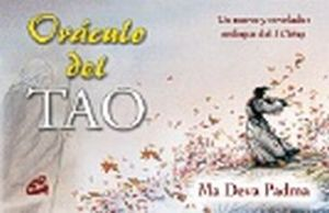 ORACULO DEL TAO. UN NUEVO Y REVELADOR ENFOQUE DEL I CHING (INCLUYE CARTAS)