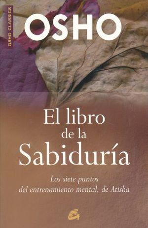 LIBRO DE LA SABIDURIA, EL. LOS SIETE PUNTOS DEL ENTRENAMIENTO MENTAL DE ATISHA