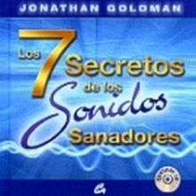 7 SECRETOS DE LOS SONIDOS SANADORES, LOS / PD. (INCLUYE CD)