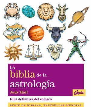 BIBLIA DE LA ASTROLOGIA, LA