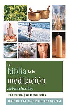 BIBLIA DE LA MEDITACION, LA