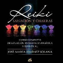 REIKI. SANACION Y CHAKRAS