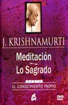 MEDITACION. LO SAGRADO / PD. (INCLUYE DVD)