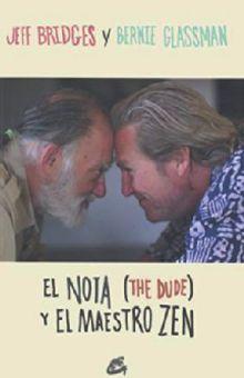 NOTA THE DUDE Y EL MAESTRO ZEN, EL