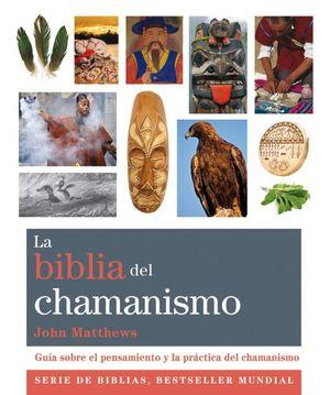 BIBLIA DEL CHAMANISMO, LA