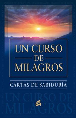 UN CURSO DE MILAGROS. CARTAS DE SABIDURIA (ESTUCHE)