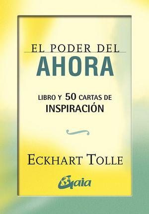 PODER DEL AHORA, EL. 50 CARTAS DE INSPIRACION