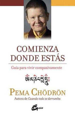 COMIENZA DONDE ESTAS