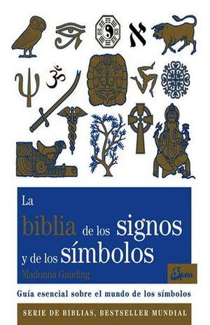 BIBLIA DE LOS SIGNOS Y DE LOS SIMBOLOS, LA