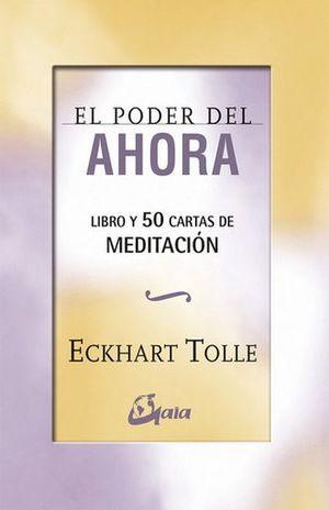 PODER DEL AHORA, EL. 50 CARTAS DE MEDITACION