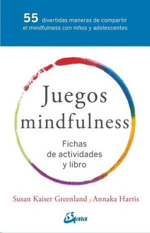 PAQ. JUEGOS MINDFULNESS (INCLUYE FICHAS DE ACTIVIDADES Y LIBRO)