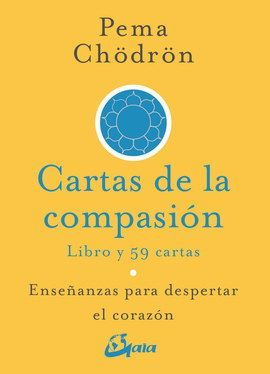 Cartas de la compasión. Enseñanzas para despertar el corazón (Incluye libro y cartas)
