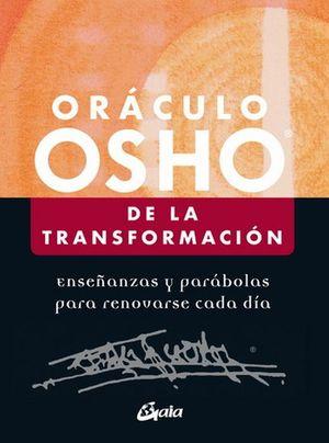 Oráculo Osho de la transformación. Enseñanzas y parábolas para renovarse cada día ( Incluye libro y cartas)
