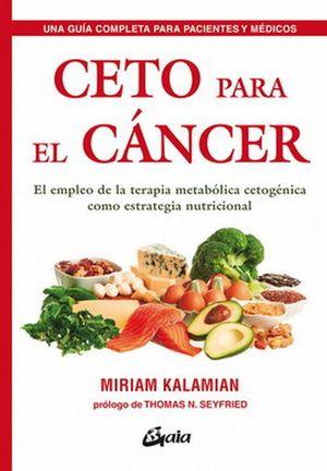 Ceto para el cáncer. El empleo de la terapia metabólica cetogénica como estrategia nutricional