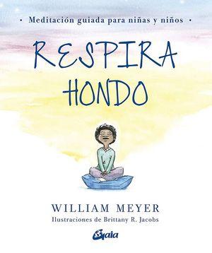 Respira hondo. Meditación guiada para niñas y niños / pd.