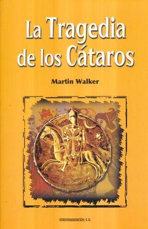 TRAGEDIA DE LOS CATAROS, LA