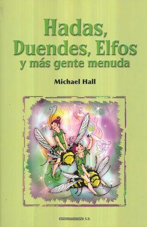 HADAS DUENDES ELFOS Y GENTE MENUDA