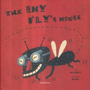 SHY FLYS HOUSE, THE / 3 ED. / PD.
