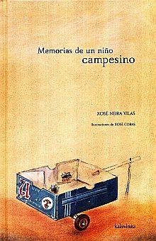 MEMORIAS DE UN NIÑO CAMPESINO / PD.