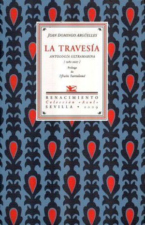TRAVESIA, LA. ANTOLOGIA ULTRAMARINA 1982 - 2007