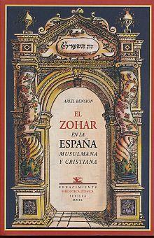 ZOHAR EN LA ESPAÑA MUSULMANA Y CRISTIANA, EL