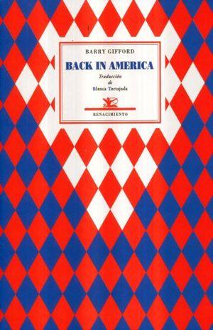 BACK IN AMERICA (EDICION BILINGUE)