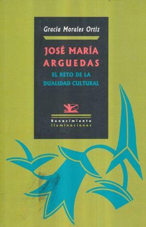 JOSE MARIA ARGUEDAS EL RETO DE LA DUALIDAD CULTURAL