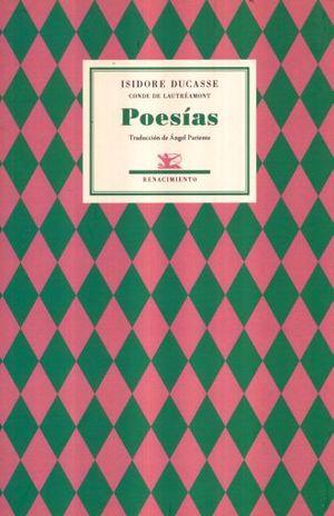POESIAS / ISIDORE DUCASSE CONDE DE LAUTREAMONT / 2 ED. (EDICION BILINGUE)