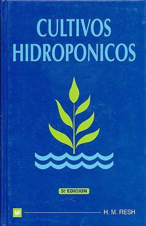 CULTIVOS HIDROPONICOS / PD.