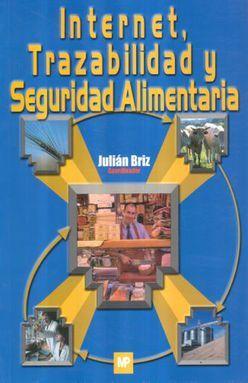 INTERNET TRAZABILIDAD Y SEGURIDAD ALIMENTARIA