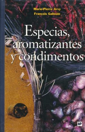 ESPECIAS AROMATIZANTES Y CONDIMENTOS