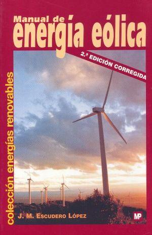 MANUAL DE ENERGIA EOLICA / 2 ED.