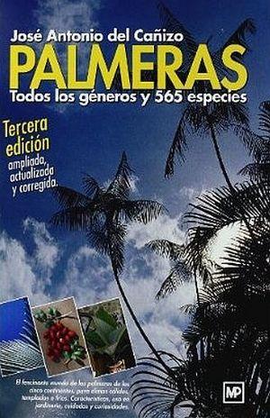PALMERAS. TODOS LOS GENEROS Y 565 ESPECIES / 3 ED. / PD.