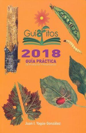GUIA FITOS 2018. GUIA PRACTICA DE PRODUCTOS FITOSANITARIOS