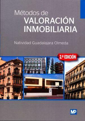 METODOS DE VALORACION INMOBILIARIA / 2 ED.