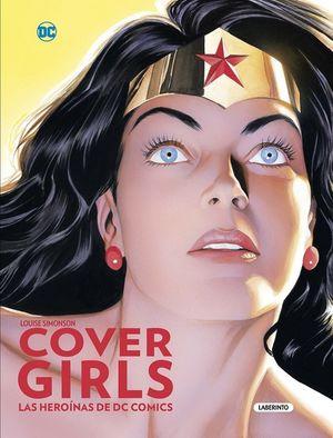 Cover girls. Las heroínas de DC comics / pd.