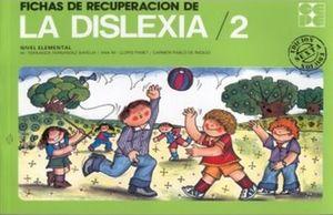 FICHAS DE RECUPERACION DE LA DISLEXIA 2 / 13 ED.