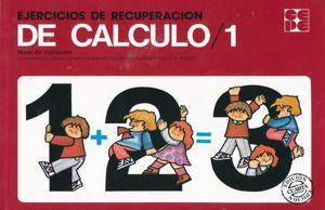 EJERCICIOS DE RECUPERACION DE CALCULO 1. NIVEL DE INICIACION