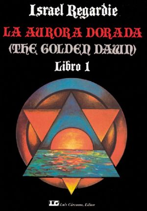 La Aurora dorada / Libro 1