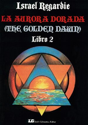 La Aurora dorada / Libro 2