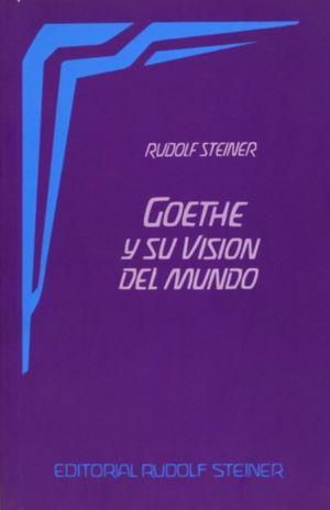 GOETHE Y SU VISION DEL MUNDO