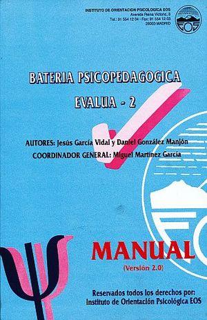 BATERIA PSICOPEDAGOGICA EVALUA - 2 SEGUNDO CUROS DEL PRIMER CICLO DE EDUCACION PRIMARIA. VERSION 2.0