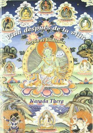 VIDA DESPUES DE LA VIDA SEGUN EL BUDISMO
