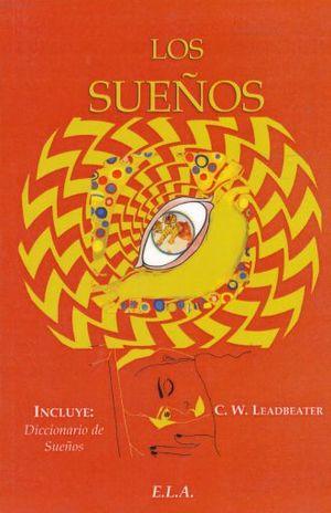 SUEÑOS, LOS (INCLUYE DICCIONARIO DE SUEÑOS)