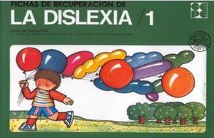 FICHAS DE RECUPERACION DE LA DISLEXIA 1 / 11ED.