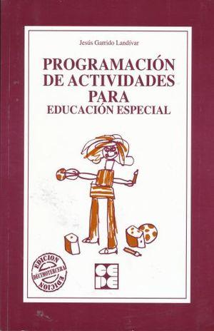 PROGRAMACION DE ACTIVIDADES PARA LA EDUCACION ESPECIAL