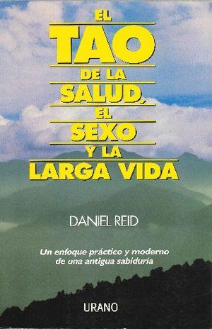 TAO DE LA SALUD EL SEXO Y LA LARGA VIDA, EL