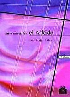 ARTES MARCIALES EL AIKIDO