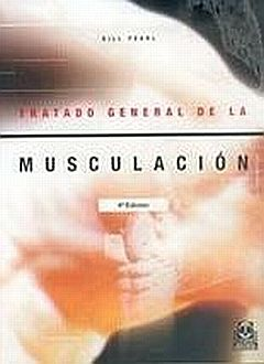 TRATADO GENERAL DE LA MUSCULACION