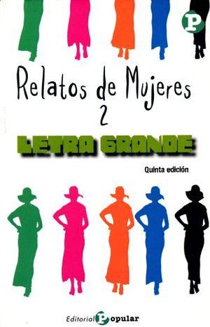 RELATOS DE MUJERES 2 / 5 ED.